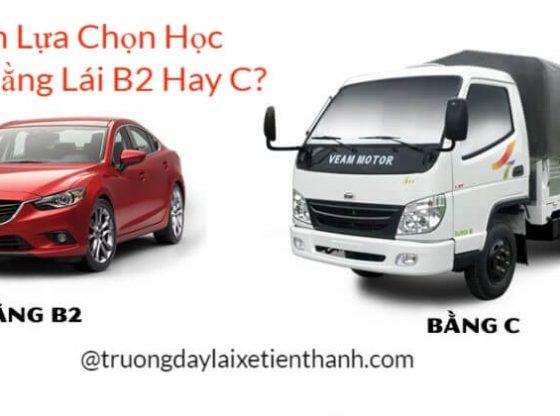 Nên Lựa Chọn Học Bằng Lái B2 Hay C?