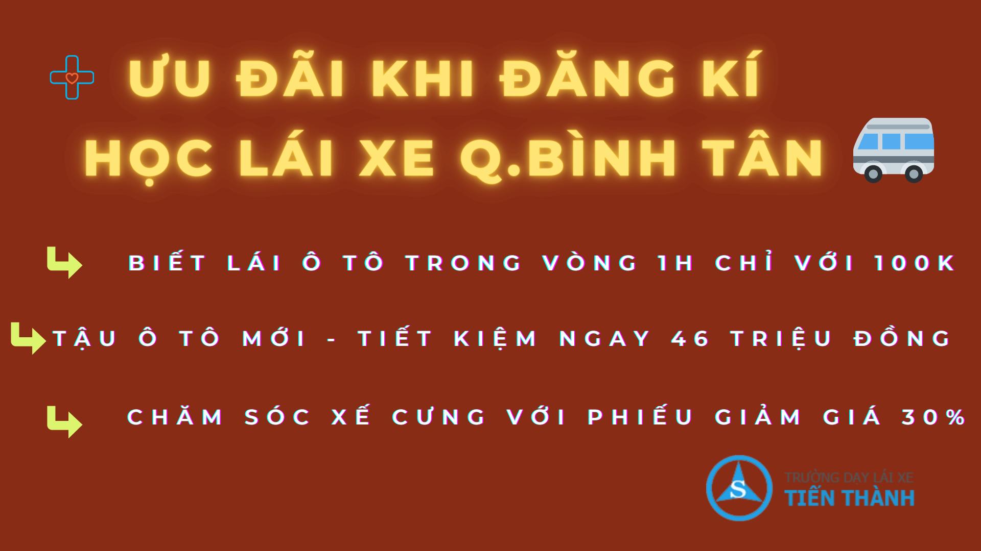 Uu_Dai_Khi_Dang_Ki_Hoc_Lai_Xe_Binh_Tan